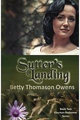 Sutter's Landing (Kinsman Redeemer) (Volume 2) Paperback