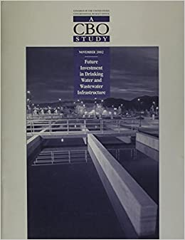 Book Future Investment in Drinking Water and Wastewater Infrastructure by Beider, Perry, Tawil, Natalie (2003)