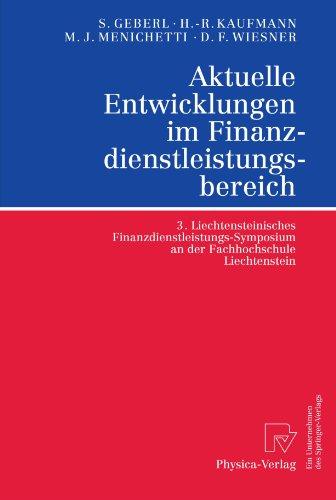 Aktuelle Entwicklungen im Finanzdienstleistungsbereich: 3. Liechtensteinisches Finanzdienstleistungs-Symposium an der Fa