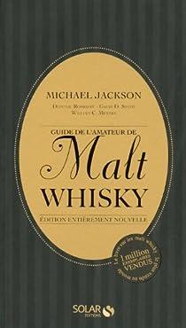 Guide de l'amateur de Malt Whisky par Jackson (II)