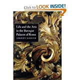 img - for Life and the Arts in the Baroque Palaces of Rome: Ambiente Barocco book / textbook / text book
