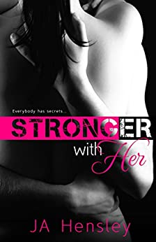 Stronger With Her by [Hensley, JA]