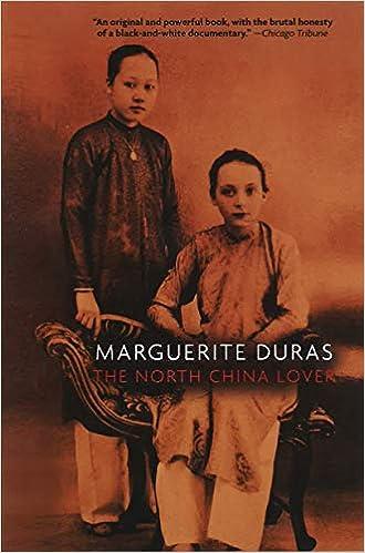 Amazon Com The North China Lover A Novel 9781565840430 Duras Marguerite Hafrey Leigh Books