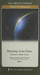 Meaning From Data : Statistics Made Clear (The Great Courses, Parts 1 and 2, DVD)