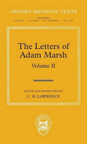 The Letters of Adam Marsh: Volume II (Oxford Medieval Texts) - Medieval 2 Letter