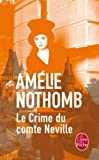 Le Crime Du Comte Neville (Litterature & Documents)