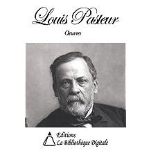 Oeuvres de Louis Pasteur (French Edition)