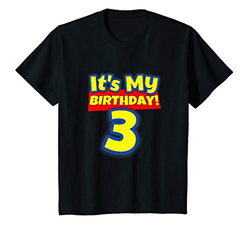 Kids 3 Year Old Birthday Shirt Boys and Girls It's My Birthday ()