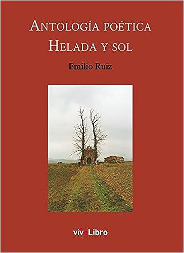 Antología poética Helada y sol