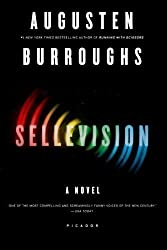 Sellevision: A Novel by Burroughs, Augusten (2010) Paperback