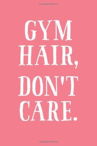 Gym Hair, Don