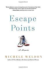 Escape Points: A Memoir