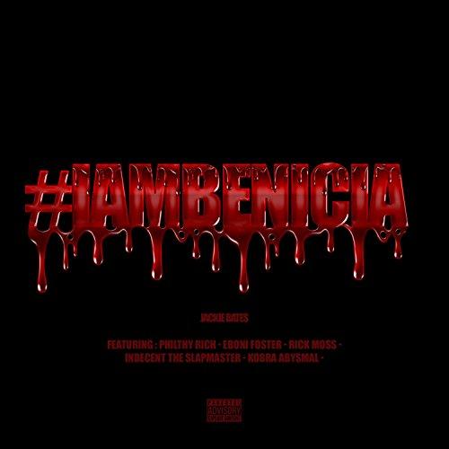 #Iambenicia [Explicit]