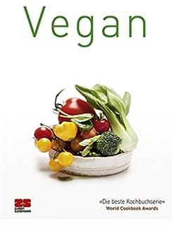 Vegane küche 100 rezepte  Vegane Küche: 100 Rezepte: Amazon.de: Parragon: Bücher