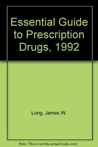Descargar Libro Essential Guide To Prescription Drugs, 1992 James W. Long