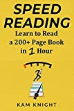 Speed Reading: Learn to Read a 200+ Page Book in 1