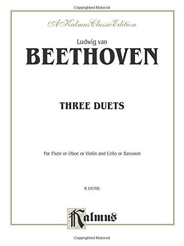Three Duets: Flute/Oboe/Violin & Cello/Bassoon (Kalmus (Violin Cello Duet Music)