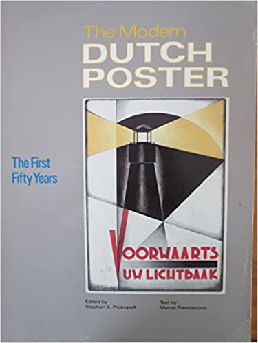 The Modern Dutch Poster: The First Fifty Years