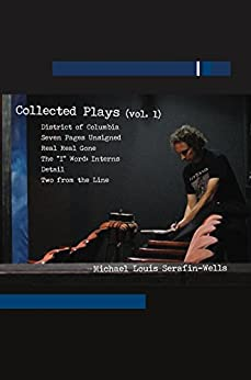 Collected Plays: Volume 1 by [Serafin-Wells, Michael Louis]