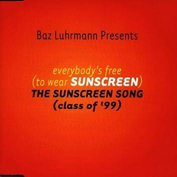baz luhrmann sunscreen graduation speech mp3