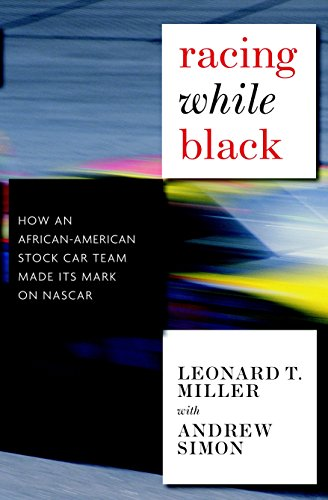 Search : Racing While Black: How an African-American Stock Car Team Made Its Mark on NASCAR