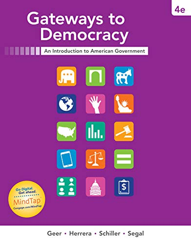 MindTap Political Science, 1 term (6 months) Printed Access Card for Geer/Herrera/Schiller/Segal's Gateways to Democracy, 4th