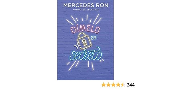 Dímelo en secreto (Dímelo 2): Amazon.es: Ron, Mercedes: Libros