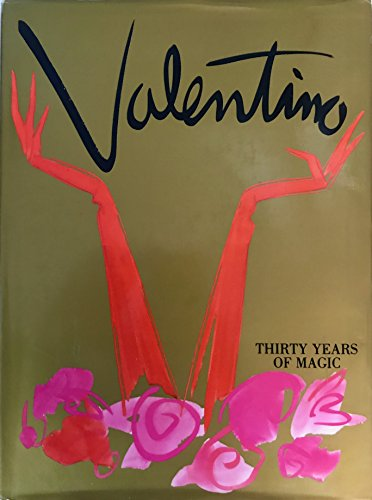 Valentino: Thirty Years of Magic