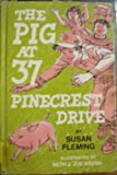 The Pig at Thirty-Seven Pinecrest Drive, Susan Fleming, 0664326765