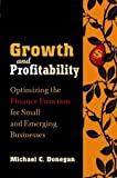 Growth and Profitability, Michael C. Donegan, 0471212164