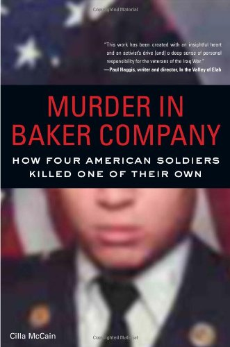 Download Murder in Baker Company: How Four American Soldiers Killed One of Their Own pdf