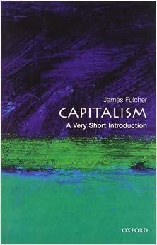Capitalism: A Very Short Introduction 1st  Edition price comparison at Flipkart, Amazon, Crossword, Uread, Bookadda, Landmark, Homeshop18