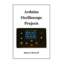 Arduino Oscilloscope Projects