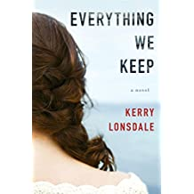 Everything We Keep: A Novel (The Everything Series Book 1) (English Edition)