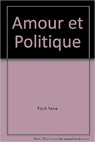 Ilmainen pdf-tiedostojen lataaminen Amour et politique (French Edition) PDF CHM ePub 2702013074
