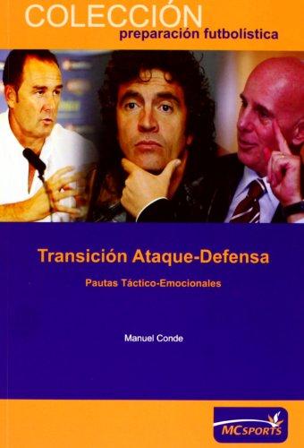 Descargar Libro Transición Ataque-defensa. Pautas Táctico-emocionales Conde Moldes