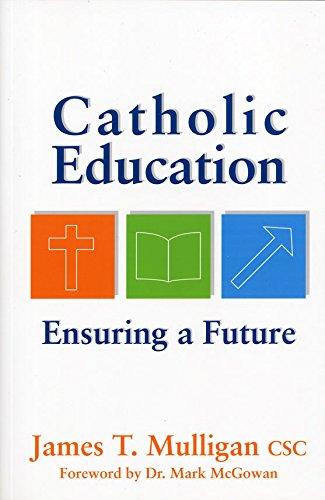 Catholic Education: Ensuring the future