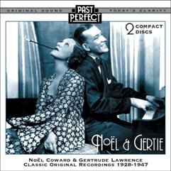 Noel and Gertie: Show Music From the 20s 30s and 40s by Past Perfect