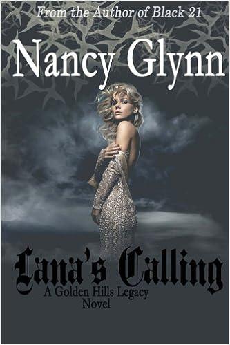 Book Lana's Calling: Volume 3 (Golden Hills Legacy)