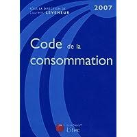 Code de la consommation 2007 (ancienne édition)