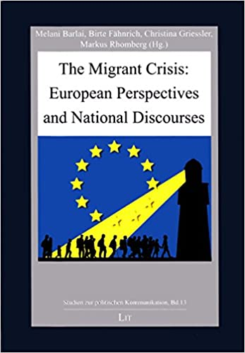 The Migrant Crisis: European Perspectives and National