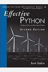Effective Python: 90 Specific Ways to Write Better Python (2nd Edition) (Effective Software Development Series) Paperback