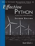 Books : Effective Python: 90 Specific Ways to Write Better Python (2nd Edition) (Effective Software Development Series)