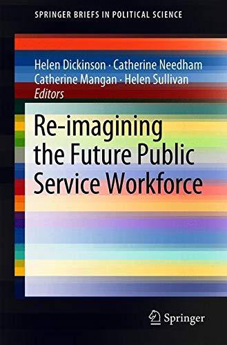 Re-imagining the Future Public Service Workforce