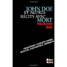 John Doe: et autres recits avec mort