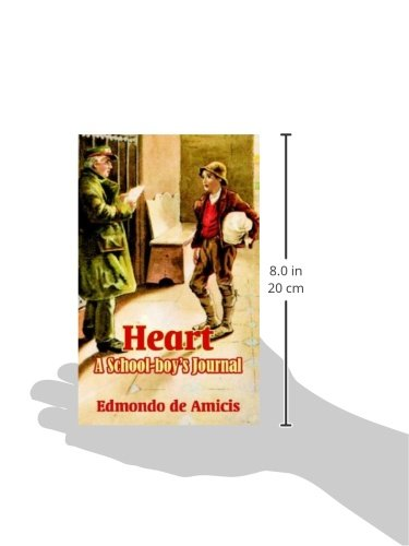 Heart: A School-boys Journal: Edmondo de Amicis: 9781410103154: Amazon.com: Books