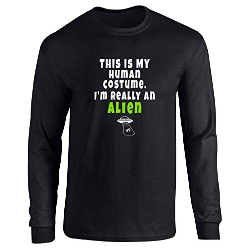 This is My Human Costume I'm Really an Alien Black L Long Sleeve T-Shirt -