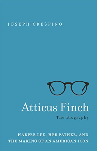 Amazon atticus finch the biography ebook joseph crespino atticus finch the biography by crespino joseph fandeluxe