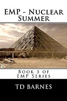 EMP - Nuclear Summer by [Barnes, TD]
