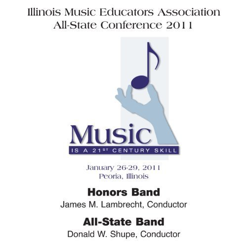 Price comparison product image 2011 Illinois Music Educators Association: Honors Band & All-State Band by 2011 IMEA Honors Band (2011-04-12)
